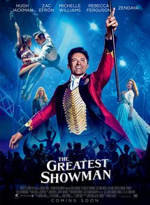 'The Greatest Showman' Brings The Wonders of The Circus to Your Local Theatre