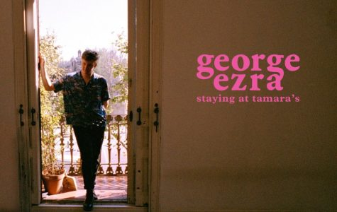 "Album Review: George Ezra ""Staying at Tamara's"""