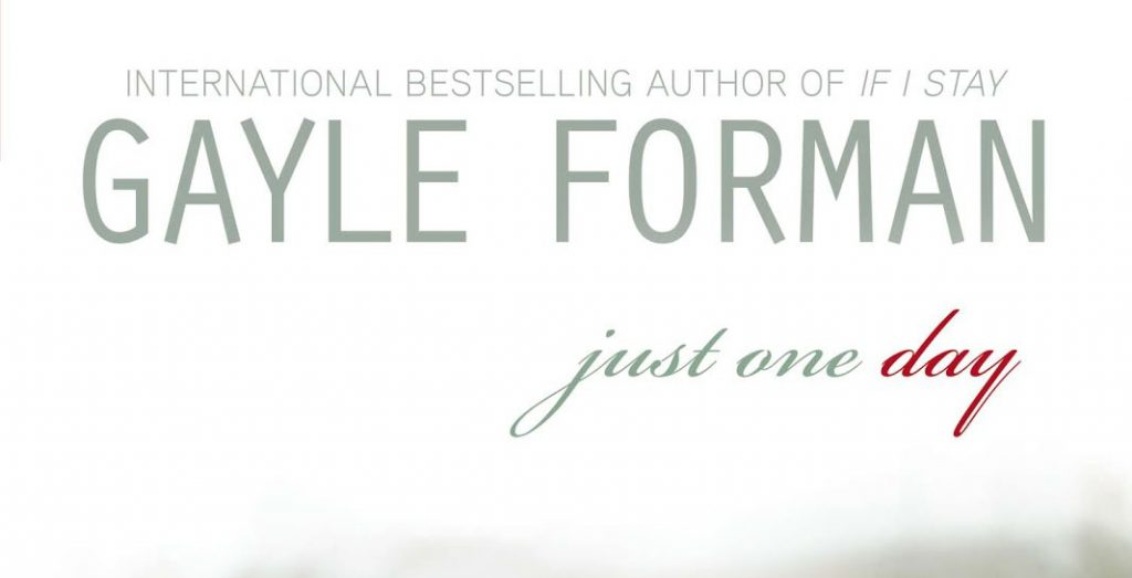 Just+One+Day+by+Gayle+Forman